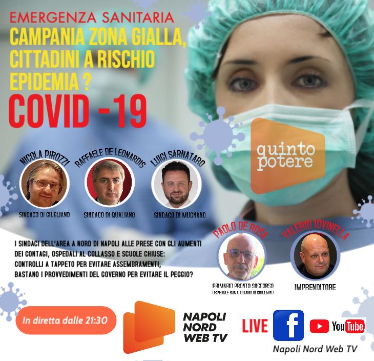 EMERGENZA SANITARIA, CAMPANIA ZONA GIALLA: CITTADINI A RISCHIO EPIDEMIA COVID? +++ SEGUI LA DIRETTA SU YOUTUBE +++