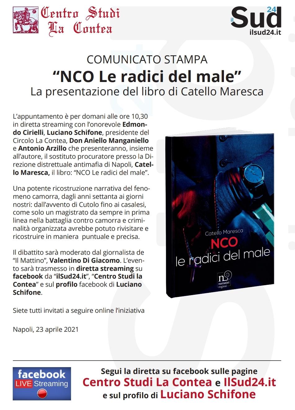 """""""NCO Le radici del male"""", domani a Napoli la presentazione del libro di Catello Maresca"""